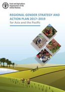 Regional Gender Strategy and Action Plan 2017–2019 for Asia and the Pacific