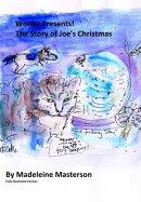 Wonka Presents! The Story of Joe's Christmas: Part One