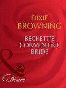 Beckett's Convenient Bride (Mills & Boon Desire) (Beckett's Fortune, Book 3)