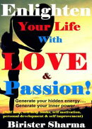 Enlighten Your Life With Love & Passion(Generate your hidden energy….. Generate your inner power)...Teaches…