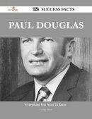 Paul Douglas 152 Success Facts - Everything you need to know about Paul Douglas