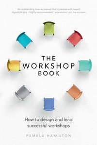 TheWorkshopBookHowtodesignandleadsuccessfulworkshops