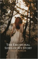 The Emotional Sides of My Story
