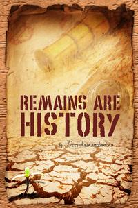 Remains Are History【電子書籍】[ D. Ramchandra ]