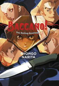 Baccano!, Vol. 1 (light novel)The Rolling Bootlegs【電子書籍】[ Ryohgo Narita ]