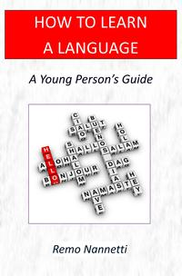 HowToLearnALanguage:AYoungPerson'sGuide