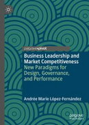 Business Leadership and Market Competitiveness