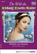 Die Welt der Hedwig Courths-Mahler 514 - Liebesroman