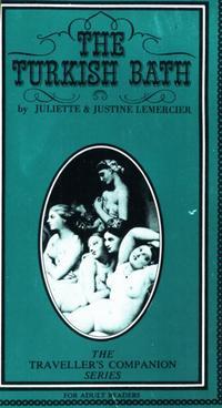 The Turkish Bath【電子書籍】[ Juliette and Justine Lemercier ]
