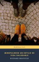 Mindfulness Un Estilo De Vida Saludable