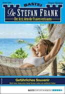 Dr. Stefan Frank 2565 - Arztroman