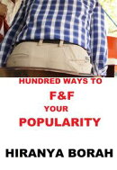 Hundred Ways to F & F Your Popularity