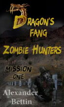Dragon's Fang Zombie Hunters Mission One