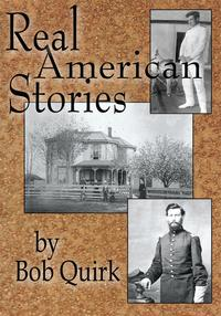 Real American Stories【電子書籍】[ Bob Quirk ]