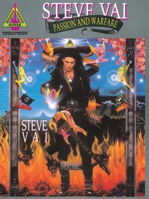 Steve Vai - Passion & Warfare (Songbook)【電子書籍】[ Steve Vai ]