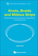 Knots, Braids and Möbius Strips