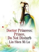 Doctor Princess: Prince, Do Not Disturb