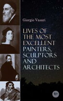 Lives of the Most Excellent Painters, Sculptors and Architects