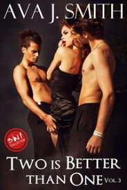 Two is Better than One Vol. 3: 3 in 1 CollectionHis Forbidden Fruit【電子書籍】[ Ava J. Smith ]