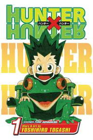 Hunter x Hunter, Vol. 1The Day of Departure【電子書籍】[ Yoshihiro Togashi ]