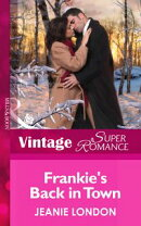 Frankie's Back in Town (Mills & Boon Vintage Superromance) (Hometown U.S.A., Book 17)