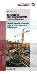 Bauarbeitenkoordinationsgesetz (BauKG) und Haftungsfragen