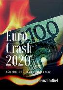 Euro Crash 2020. 50.000.000 jobless in Europe