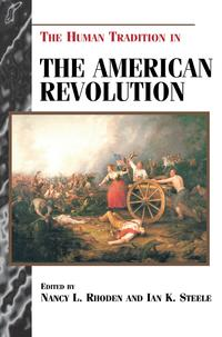 TheHumanTraditionintheAmericanRevolution