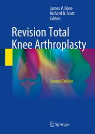 Revision Total Knee Arthroplasty【電子書籍】