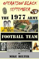 Operation Black September: The 1977 Army Football Team