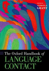 The Oxford Handbook of Language Contact【電子書籍】