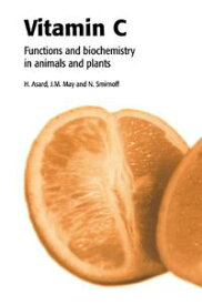 Vitamin C Its Functions and Biochemistry in Animals and Plants【電子書籍】