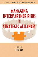 Managing Interpartner Risks in Strategic Alliances