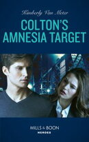 Colton's Amnesia Target (Mills & Boon Heroes) (The Coltons of Kansas, Book 2)