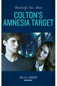 Colton'sAmnesiaTarget(Mills&BoonHeroes)(TheColtonsofKansas,Book2)