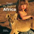 Tippi – My Book of Africa