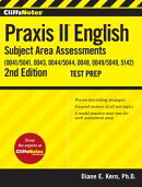 CliffsNotes Praxis II English Subject Area Assessments (0041/5041, 0043, 0044/5044, 0048, 0049/5049,5142) 2n…