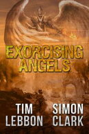 Exorcising Angels