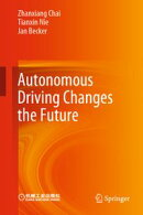 Autonomous Driving Changes the Future