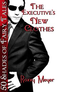 TheExecutive'sNewClothes:50ShadesofFairyTales