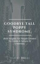 Goodbye Tall Poppy Syndrome.
