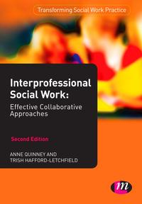 InterprofessionalSocialWork:EffectiveCollaborativeApproaches
