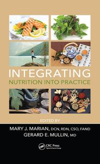 Integrating Nutrition into Practice【電子書籍】