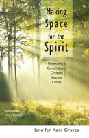 Making Space for the Spirit
