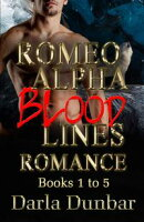 Romeo Alpha Blood Lines Romance Complete Series