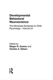 Developmental Behavioral NeuroscienceThe Minnesota Symposia on Child Psychology, Volume 24【電子書籍】