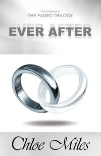 EverAfter(TheFadedTrilogy,Book3)