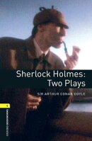 Sherlock Holmes: Two Plays Level 1 Oxford Bookworms Library