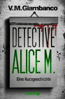 Detective Alice M.