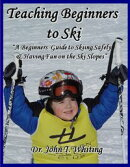 Teaching Beginners to Ski